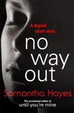 No Way Out - Samantha Hayes