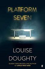 Platform Seven - Louise Doughty