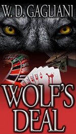 Wolf's Deal: A Nick Lupo Novella (The Nick Lupo Series) - W.D. Gagliani