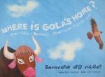 Where Is Gola's Home? - Chitra Soundar, Priya Kuriyan
