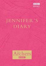 The Archers: Jennifer's Diary - Joanna Toye, BBC Books