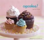 Cupcakes! - Elinor Klivans, France Ruffenach