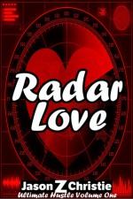 Radar Love - Jason Z. Christie, Johnnie Christie