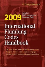 2009 International Plumbing Codes Handbook - R. Woodson