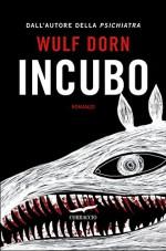 Incubo (Italian Edition) - Wulf Dorn, Alessandra Petrelli