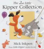 The 2nd Little Kipper Collection - Mick Inkpen