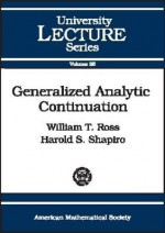 Generalized Analytic Continuation - William T. Ross