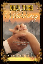 Gold Rush Wedding: A Short Story in The California Argonauts series - Suzanne Lilly, Melchelle Designs