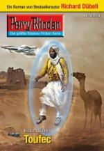 "Perry Rhodan 2659: Toufec (Heftroman): Perry Rhodan-Zyklus ""Neuroversum"" (Perry Rhodan-Erstauflage) (German Edition) - Richard Dübell"