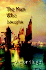 The Man Who Laughs - Victor Hugo