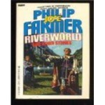 Riverworld and other stories - Philip José Farmer