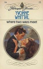 Where 2 Ways Meet - Yvonne Whittal
