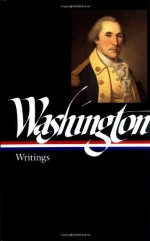 Writings (Library of America #91) - George Washington, John H. Rhodehamel, John Rhodehamel