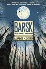 Barsk: The Elephants' Graveyard by Schoen, Lawrence M.(December 29, 2015) Hardcover - Lawrence M. Schoen