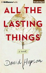 All the Lasting Things - David Hopson, Nick Podehl