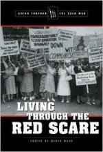 Living Through the Red Scare (Living Through the Cold War) - Derek C. Maus