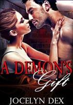 A Demon's Gift - Jocelyn Dex