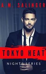 Tokyo Heat (Nights Series #3) - A.M. Salinger