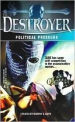 Political Pressure - Tim Somheil, Warren Murphy, Richard Ben Sapir