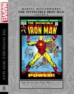 Marvel Masterworks: The Invincible Iron Man - Volume 8 (Marvel Masterworks (Unnumbered)) - Gerry Conway, Mike Friedrich, Gary Friedrich, Roy Thomas, Robert Kanigher, George Tuska, Barry Windsor-Smith, Herb Trimpe