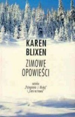 Zimowe opowieści - Karen Blixen, Franciszek Jaszuński