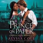 A Prince on Paper - Alyssa Cole