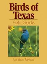 Birds of Texas Field Guide - Stan Tekiela