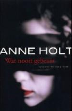 Wat Nooit Gebeurt - Anne Holt, Annemarie Smit