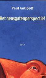 Het neusgatenperspectief - Paul Antipoff