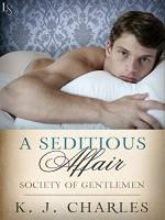 A Seditious Affair - K.J. Charles