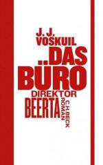 Das Büro: Direktor Beerta (German Edition) - J.J. Voskuil, Gerd Busse