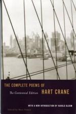 The Complete Poems - Hart Crane, Harold Bloom
