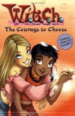 The Courage to Choose - Kate Egan, Various