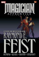 Magician: Apprentice, Volume 1 - Raymond E. Feist, Michael Avon Oeming, Bryan J.L. Glass, Ryan Stegman