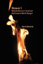Biowar I: Hunger - Mark Edwards