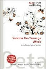Sabrina the Teenage Witch - Lambert M. Surhone, VDM Publishing, Susan F. Marseken