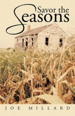 Savor the Seasons - Joe Millard
