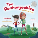 The Rechargeables: Eat Move Sleep - Tom Rath, Carlos Aón