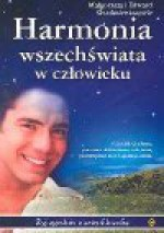 Harmonia wszechświata w człowieku : żyj zgodnie z astrofilozofią - Małgorzata Gardasiewicz
