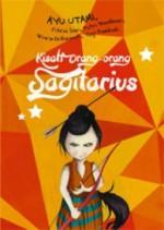 Kisah Orang-orang Sagitarius (Seri Horoskop, #2) - Ayu Utami, Fitria Sari, Putri Wardhani, Wiwin Erikawati, Yogi Pambudi