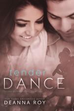 Tender Dance - Deanna Roy