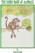 The Hindi Book of Animals - Supriya Kelkar