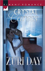 Crystal Caress (The Drakes of California) - Zuri Day