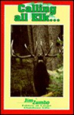 Calling All Elk - Jim Zumbo