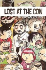 Lost at the Con - Bryan Young