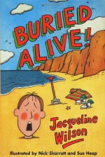 Buried Alive! (Adventure, #2) - Jacqueline Wilson