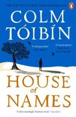 House of Names - Colm Tóibín