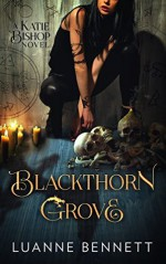Blackthorn Grove - Luanne Bennett