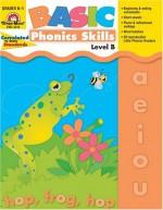 Basic Phonics Skills, Level B - Evan-Moor Educational Publishers, Jo Ellen Moore, Joy Evans