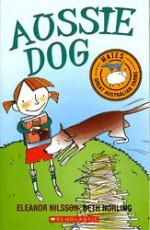 Aussie dog (Mates, great Australian yarns) - Eleanor Nilsson, Beth Norling